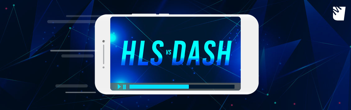 HLS vs DASH