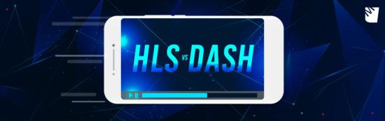 HLS vs DASH