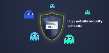 How Does a CDN Help You In Your Website Security